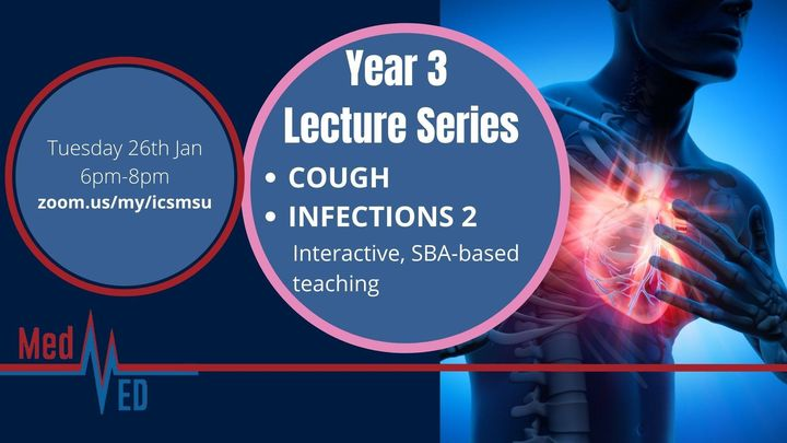 Year 3 Lecture Series: Cough and Infections 2