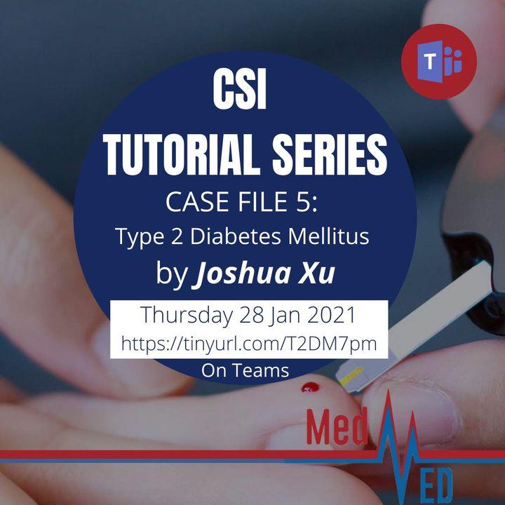 CSI Tutorial Series Type 2 Diabetes