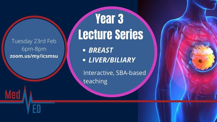 Year 3 Lecture Series: Breast and Liver/Biliary