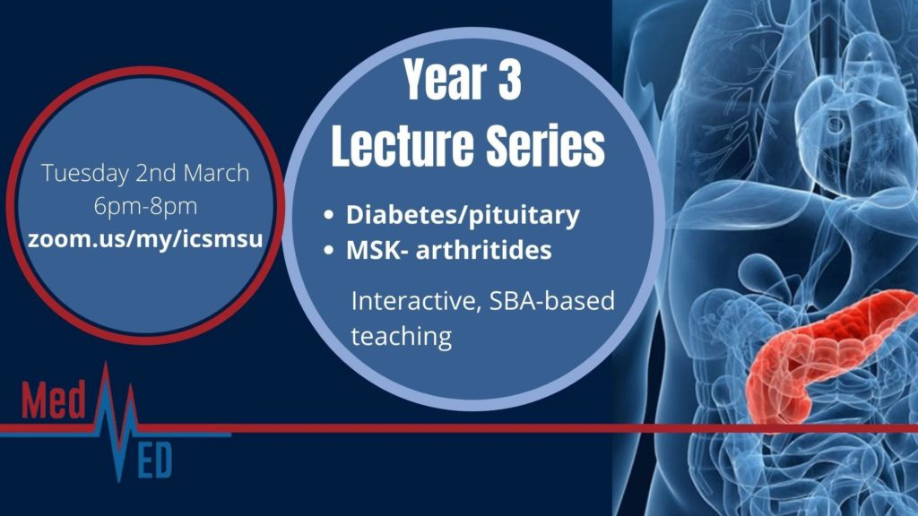 Year 3 Lecture Series: Diabetes/pituitary and musculoskeletal (arthritides)