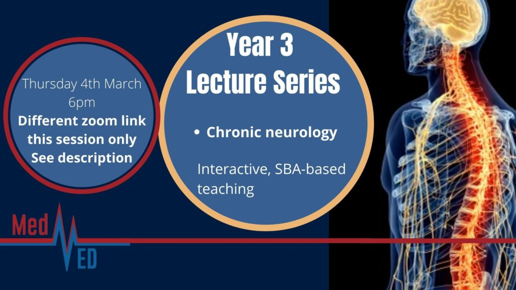 Year 3 Lecture Series: Chronic neuro