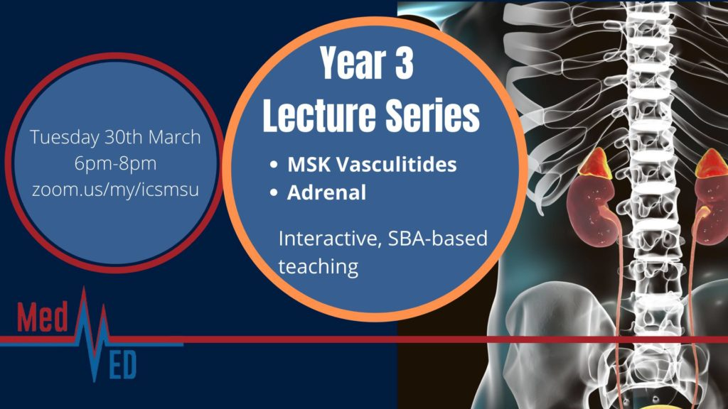 Year 3 Lecture Series: MSK (vasculitides) and Adrenal