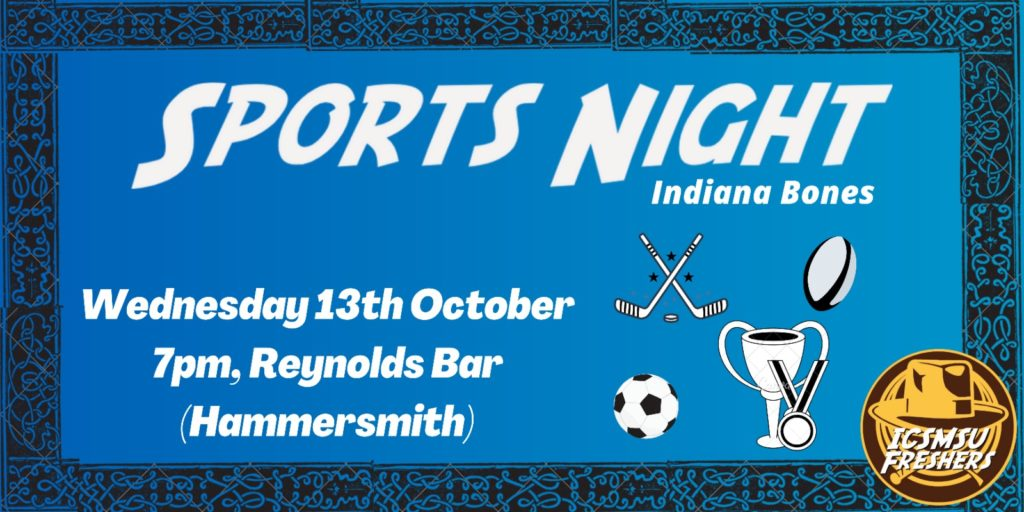 Freshers' Sports Night: Indiana Bones!